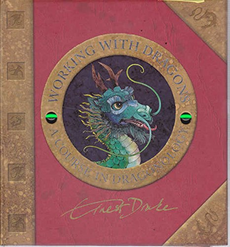 9781741245073: Dr. Ernest Drake's Working with Dragons; a course in dragonology