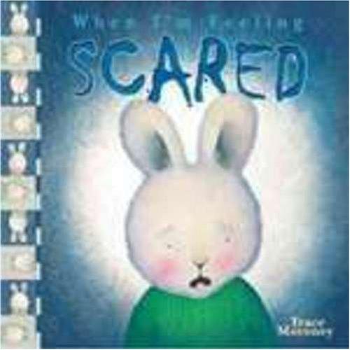 9781741245462: When I'm Feeling Scared