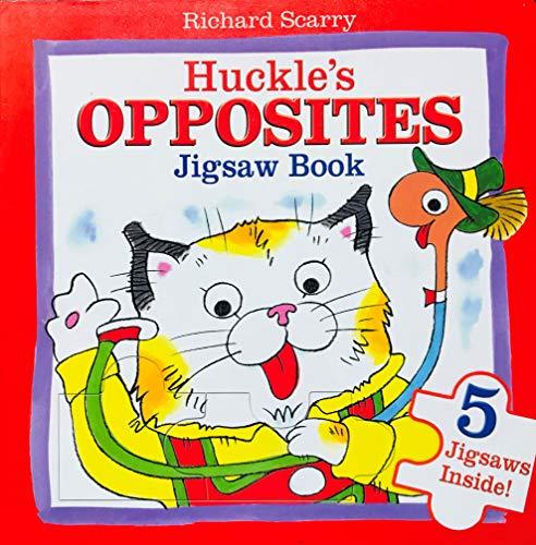 Huckle's Opposites Jigsaw Book: Richard Scarry