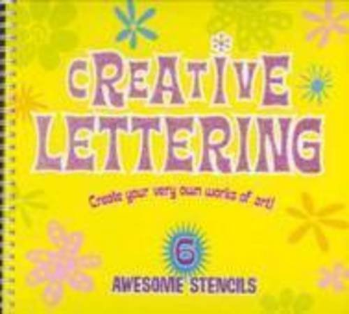 Creative Lettering: Create Your Very Own Works: The Five Mile