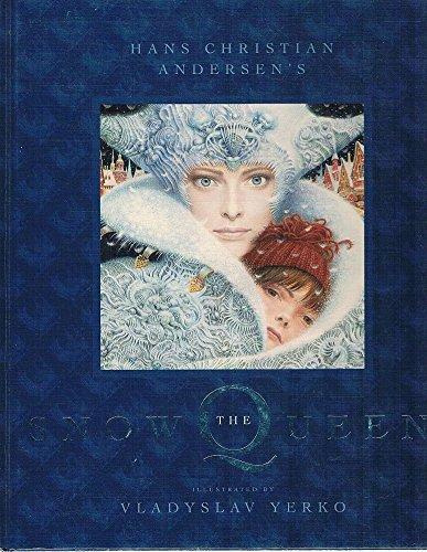 THE SNOW QUEEN: Andersen, Hans Christian