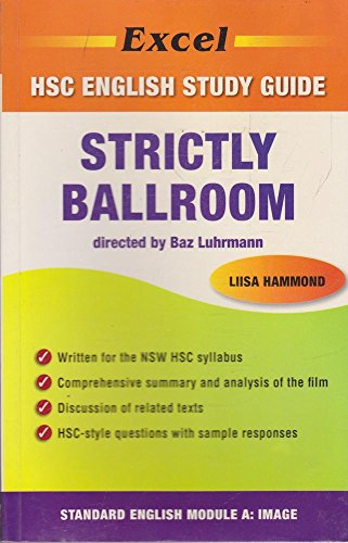 9781741250343: Strictly Ballroom [Directed by Baz Luhrmann] [Excel HSC English Study Guide]