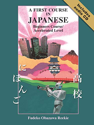 9781741251883: First Course in Japanese Beginners Course/accelerated Level