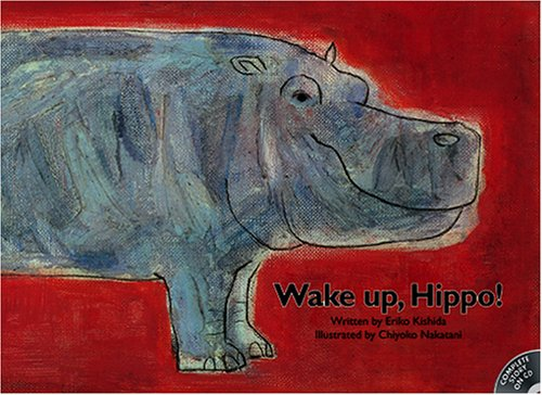 Wake Up, Hippo!: Kishida, Eriko