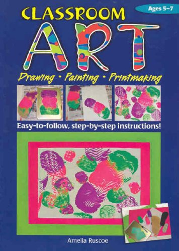 9781741261073: Classroom Art (Lower Primary): Drawing, Painting, Printmaking: Ages 5-7 (Ric-774)