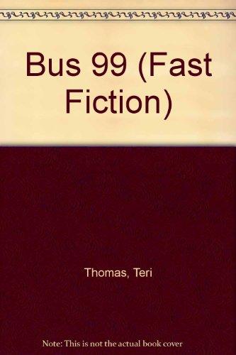 9781741263114: Bus 99 (Fast Fiction)
