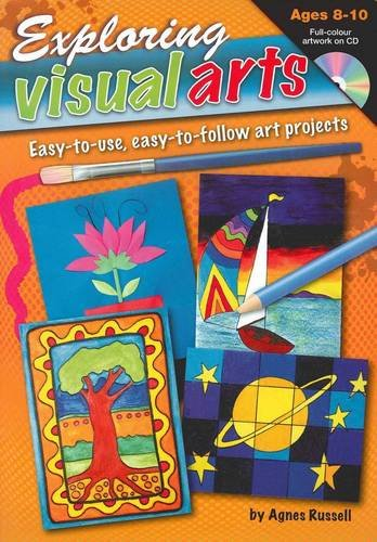 9781741268461: Exploring Visual Arts (Ages 8-10): Easy-to-use, Easy-to-follow Art Projects