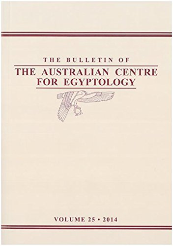 9781741384321: Bulletin of the Australian Centre for Egyptology Volume 25 (2014) (ACE Reports)