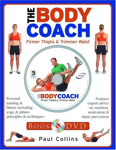 The Body Coach: Firmer Thighs & Trimmer: Paul Collins