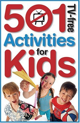 9781741570281: 501 TV-Free Activities for Kids (501 TV-Free Kids)