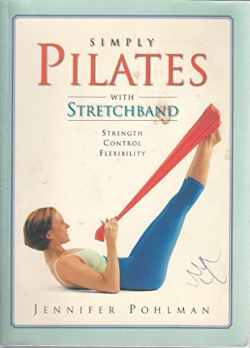 9781741575330: Simply Pilates With Stretchband