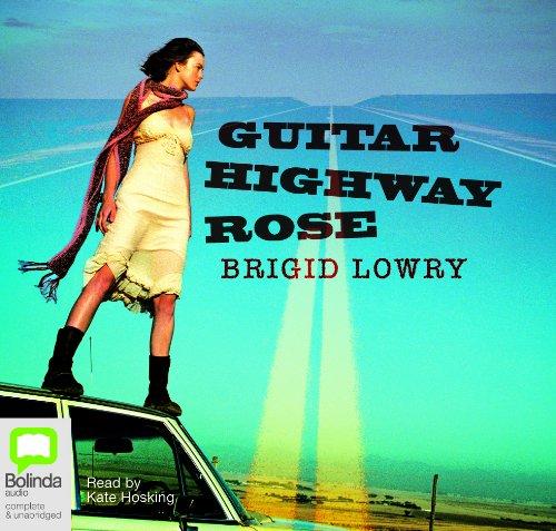 Guitar Highway Rose: Lowry, Brigid