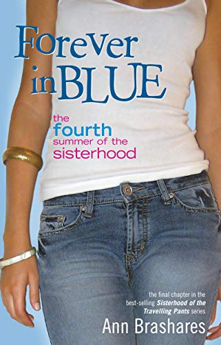 9781741662146: Forever in Blue - the Fourth Summer of the Sisterhood