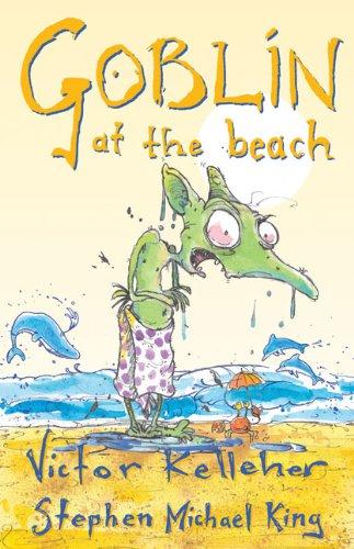 9781741662344: Goblin at the Beach (Gibblewort the Goblin)