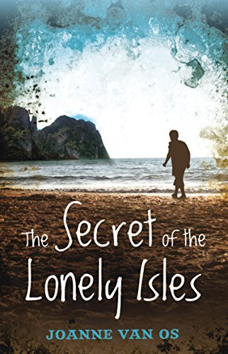 The Secret of the Lonely Isles: Joanne Van Os