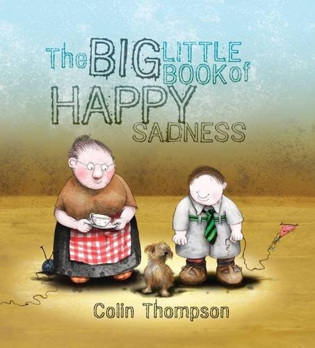 9781741662573: The Big Little Book Of Happy Sadness