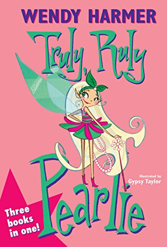 Truly Ruly Pearlie (Hardcover): Wendy Harmer
