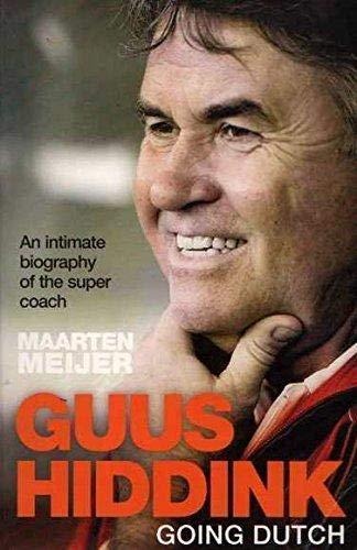 9781741665307: Guus Hiddink: Going Dutch