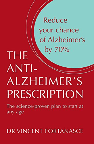 9781741666489: The Anti-Alzheimer's Prescription - The Science Proven Plan To Start At Any Age