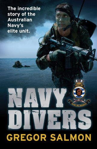 9781741666571: Navy Divers: The Incredible Story of the Australian Navy's Elite Unit