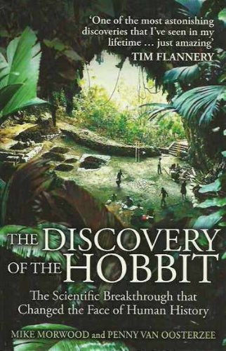 The Discovery of the Hobbit: The Scientific: Penny Van Oosterzee,