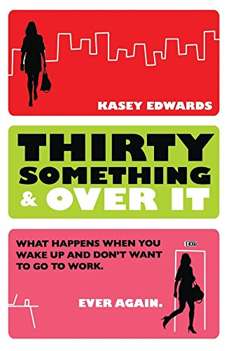 Thirty Something & Overit: Edwards, Kasey