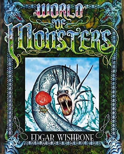 9781741690156: World of Monsters, Edgar Wishbone