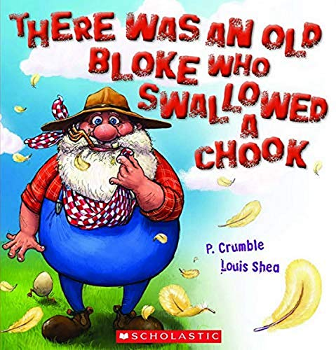 9781741697872: There Was An Old Bloke Who Swallowed a Chook