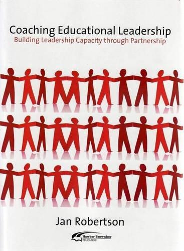 9781741704228: Coaching Educational Leadership: Building Leadership Capacity Through Partnership