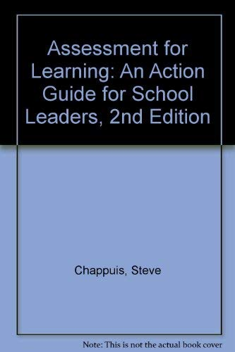 Assessment for Learning: An Action Guide for School Leaders, 2nd Edition: Chappuis, Steve; Stiggins...