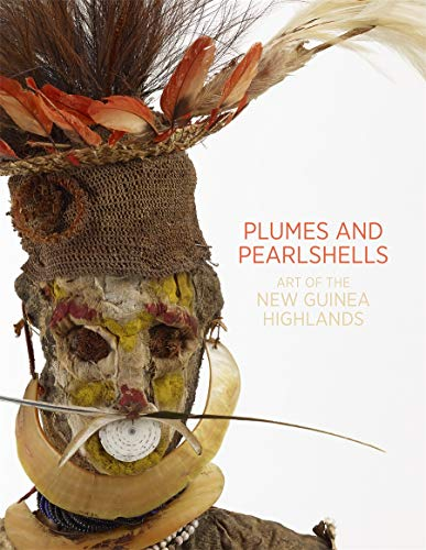 9781741741056: Plumes and Pearlshells : Art of the New Guinea Highlands