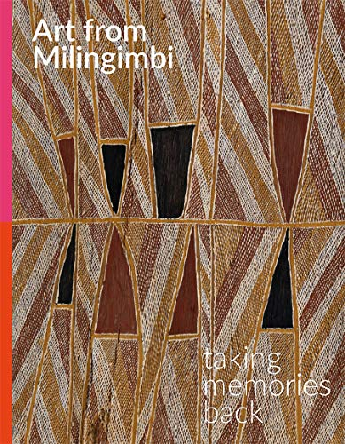 Art from Milingimbi: Taking Memories Back: Pinchbeck