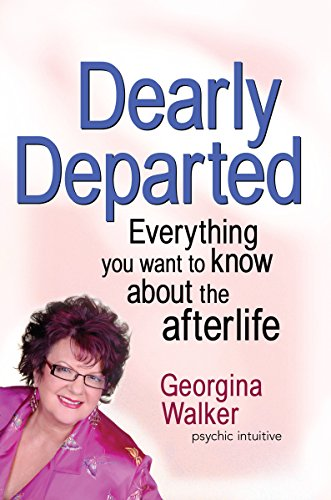 9781741750010: Dearly Departed: Everything You Want to Know About the Afterlife
