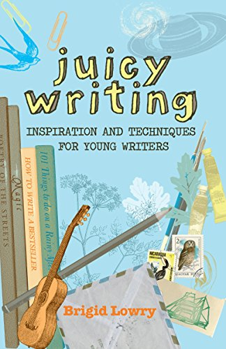 9781741750485: Juicy Writing: Inspiration and Techniques for Young Writers