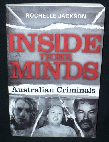 9781741751185: Inside Their Minds: Australian Criminals
