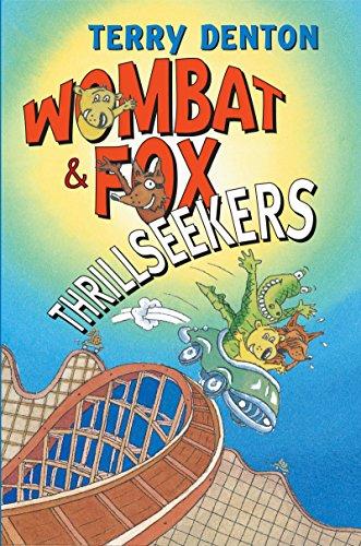 Wombat & Fox: Thrillseekers (Women's Press Classics) (1741751314) by Denton, Terry