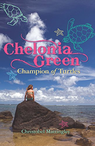 9781741751710: Chelonia Green Champion of Turtles