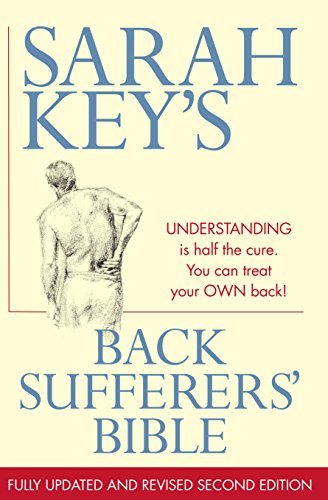 9781741751895: Back Sufferers' Bible: Understanding Is Half the Cure. You Can Treat Your Own Back!