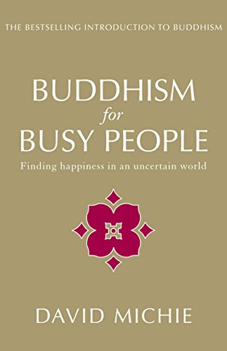 9781741752137: Buddhism for Busy People: Finding Happiness in an Uncertain World