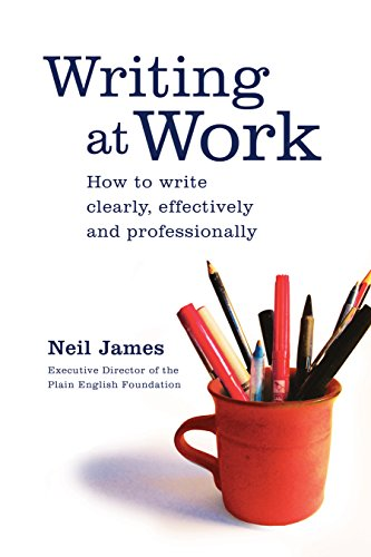 9781741752182: Writing at Work: How to Write Clearly, Effectively and Professionally