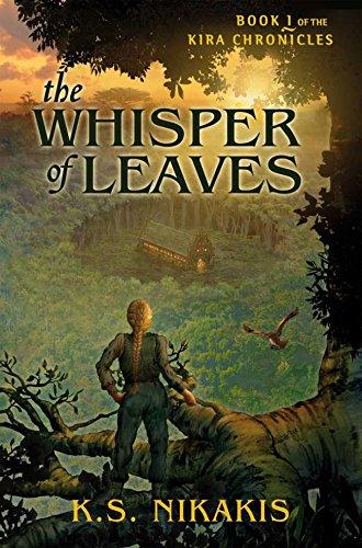 9781741752243: The Whisper of Leaves Book 1 of the Kira Chronicles