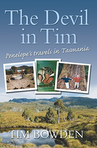 9781741752373: The Devil in Tim: Penelope's Travels in Tasmania