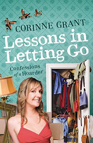 9781741753424: Lessons in Letting Go: Confessions of a Hoarder