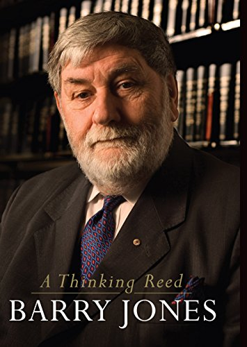 A Thinking Reed (Paperback): Barry Jones