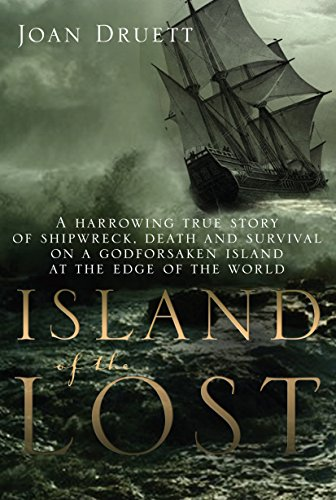 Island of the Lost: Druett, Joan