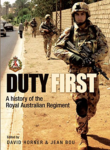 9781741753745: Duty First: A History of the Royal Australian Regiment