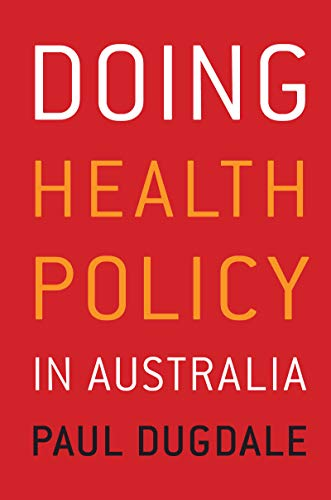 9781741753950: Doing Health Policy in Australia