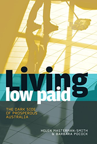 9781741753967: Living Low Paid: The Dark Side of Prosperous Australia