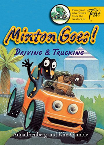 Minton Goes! Driving & Trucking (Minton series): Anna Fienberg; Illustrator-Kim