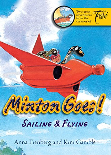 Minton Goes! Sailing and Flying: Anna Fienberg; Kim